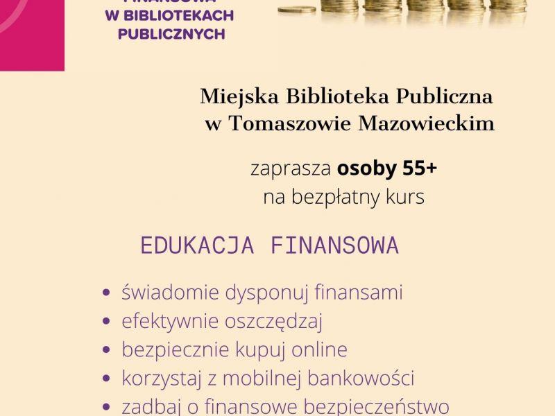 Na zdjęciu plakat MBP nt. kursu edukacji finansowej dla osób 55+. Na plakacie monety ułożone w stosiki