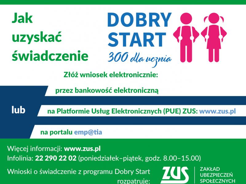 Na zdjęciu baner informacyjny Dobry Start - 300 dla ucznia