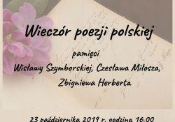 Zaproszenie na wieczór z poezją W. Szymborskiej, Cz. Miłosza i Z. Herberta