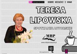 Spotkanie autorskie z Teresa Lipowską